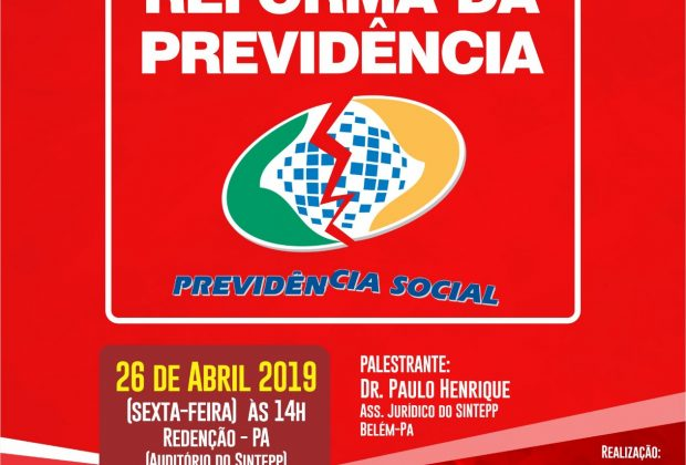 Regional Sul realiza Seminário sobre Reforma da Previdência Social