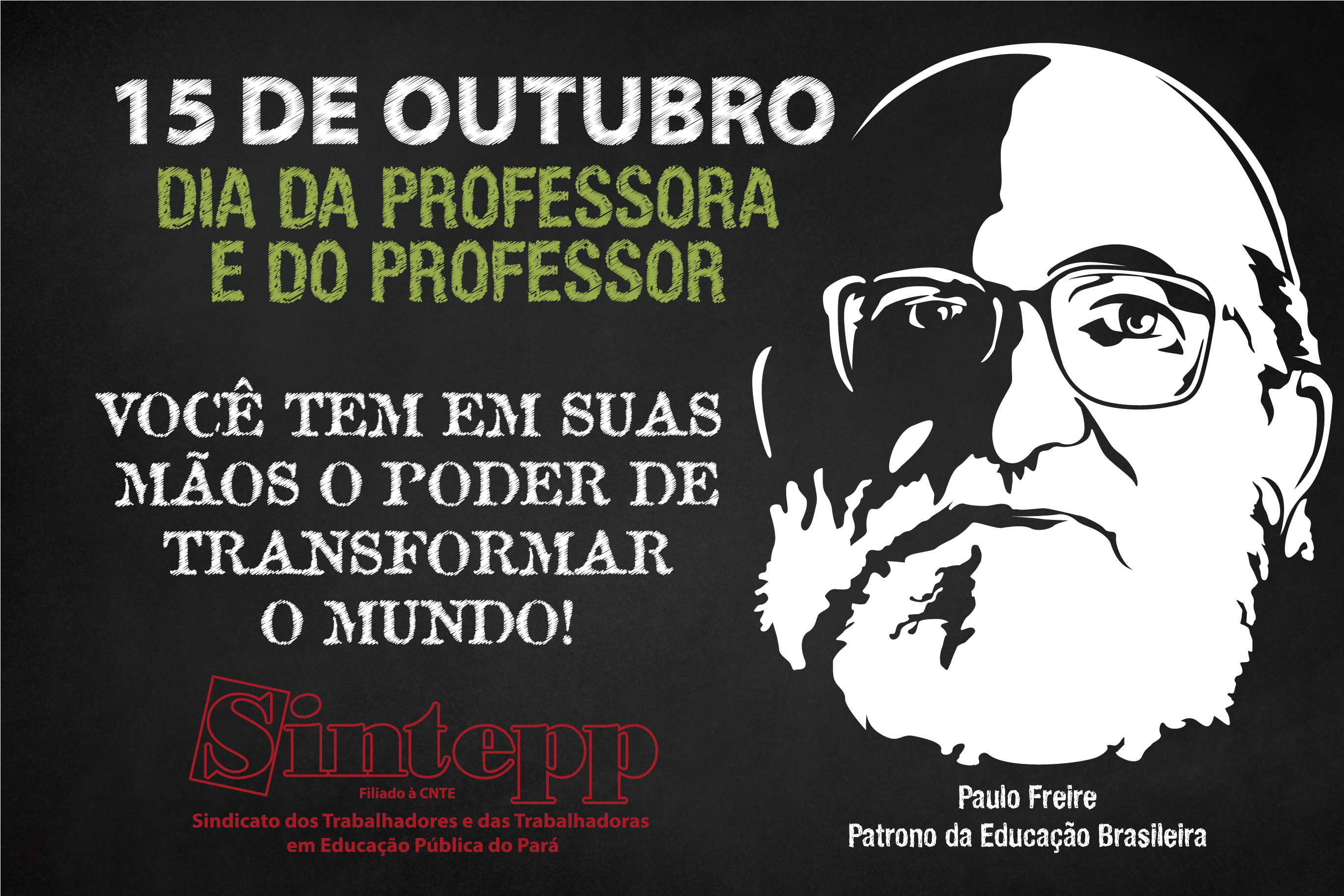 15 de outubro: dia da professora e do professor