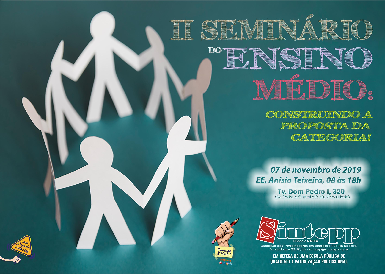 II Seminário do Ensino Médio: construindo nossa proposta!