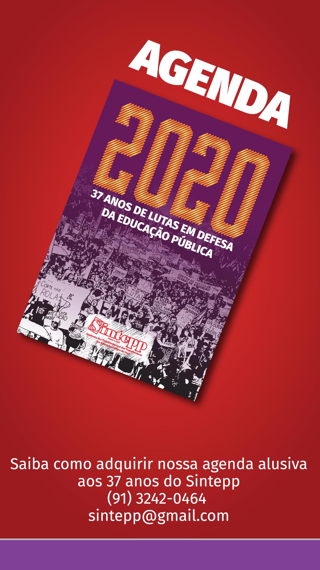 Agenda 2020 do Sintepp. Nossa história contada de outra forma!