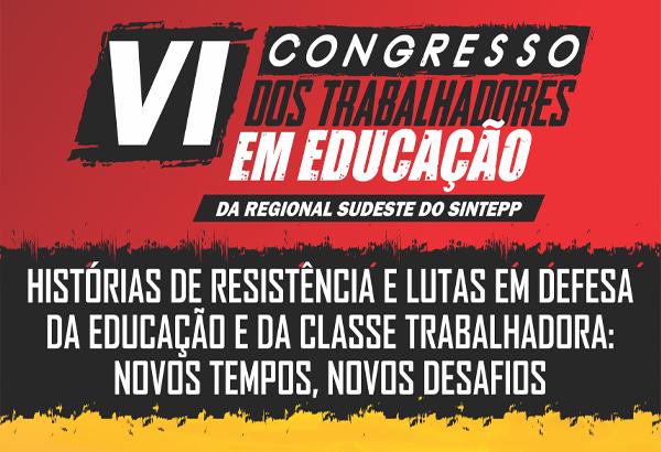 VI Congresso da Regional Sudeste do Sintepp