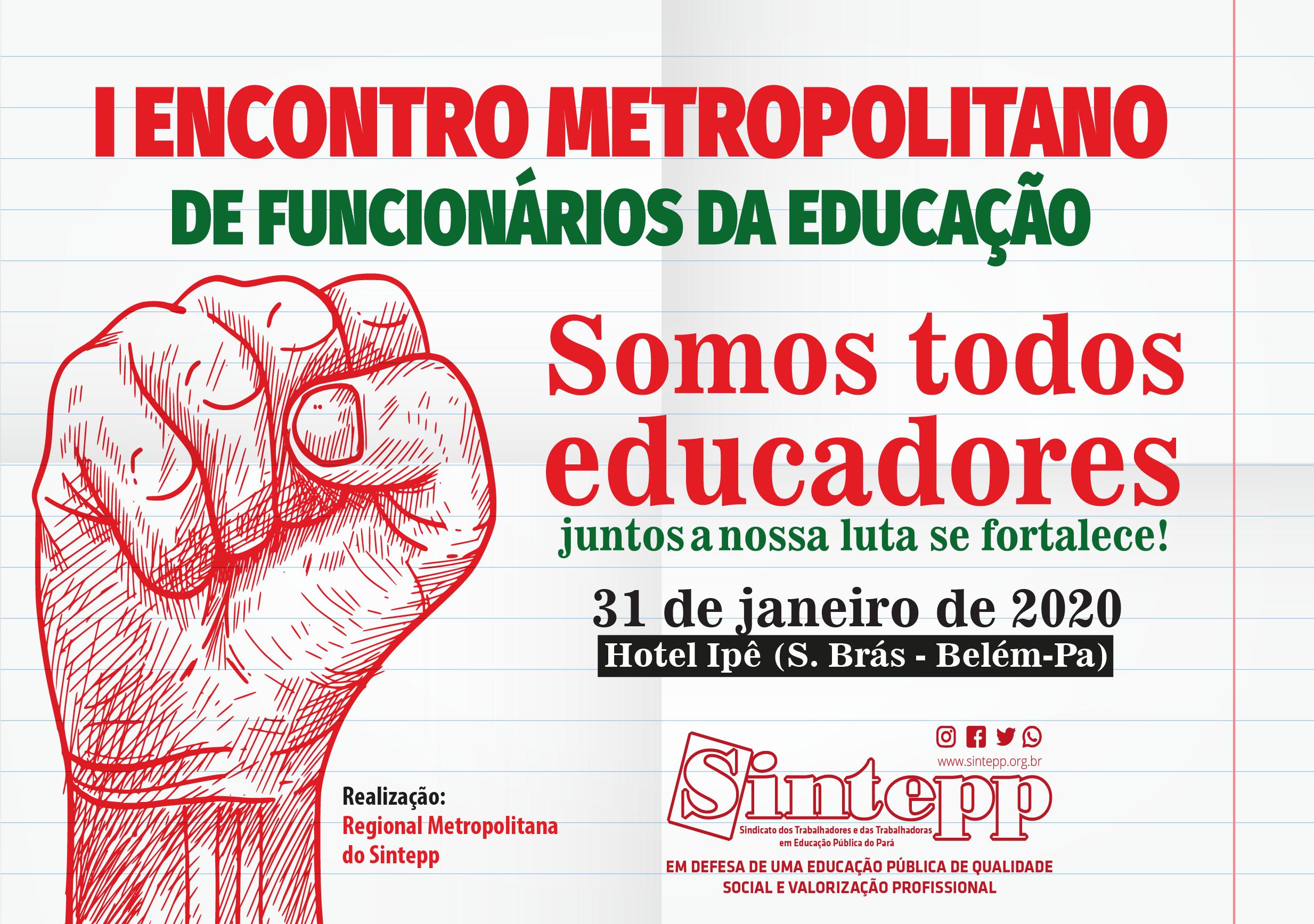 I Encontro de Funcionários da Educação da Regional Metropolitana do Sintepp