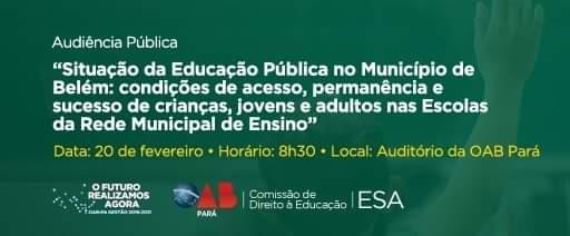 Audiência Pública Situação da Educação Pública em Belém