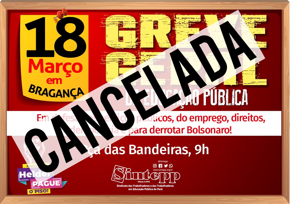 Subsede de Bragança cancela paralisação do dia 18/03 por recomendações sanitárias!