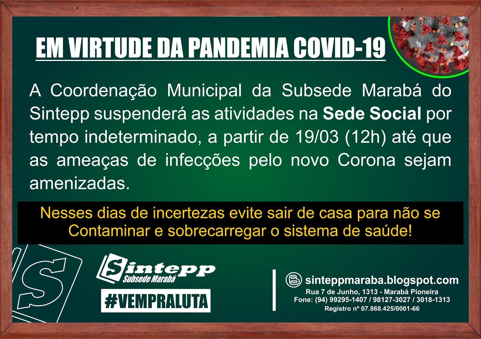 SINTEPP Marabá – FUNCIONAMENTO DA SEDE SOCIAL. Fique atenta (o)