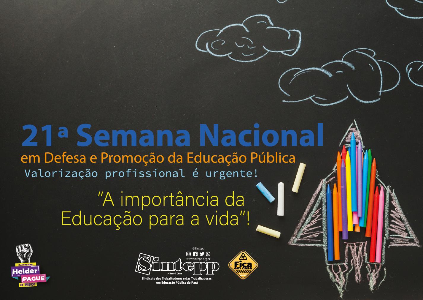 21ª Semana Nacional em Defesa e Promoção da Educação Pública