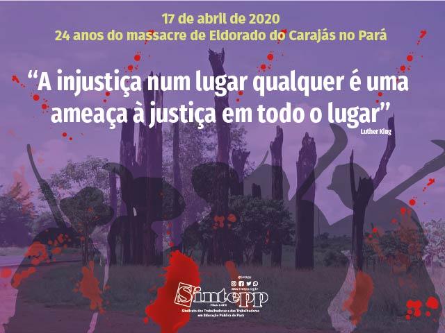 17 de Abril: 24 anos do massacre de Eldorado do Carajás