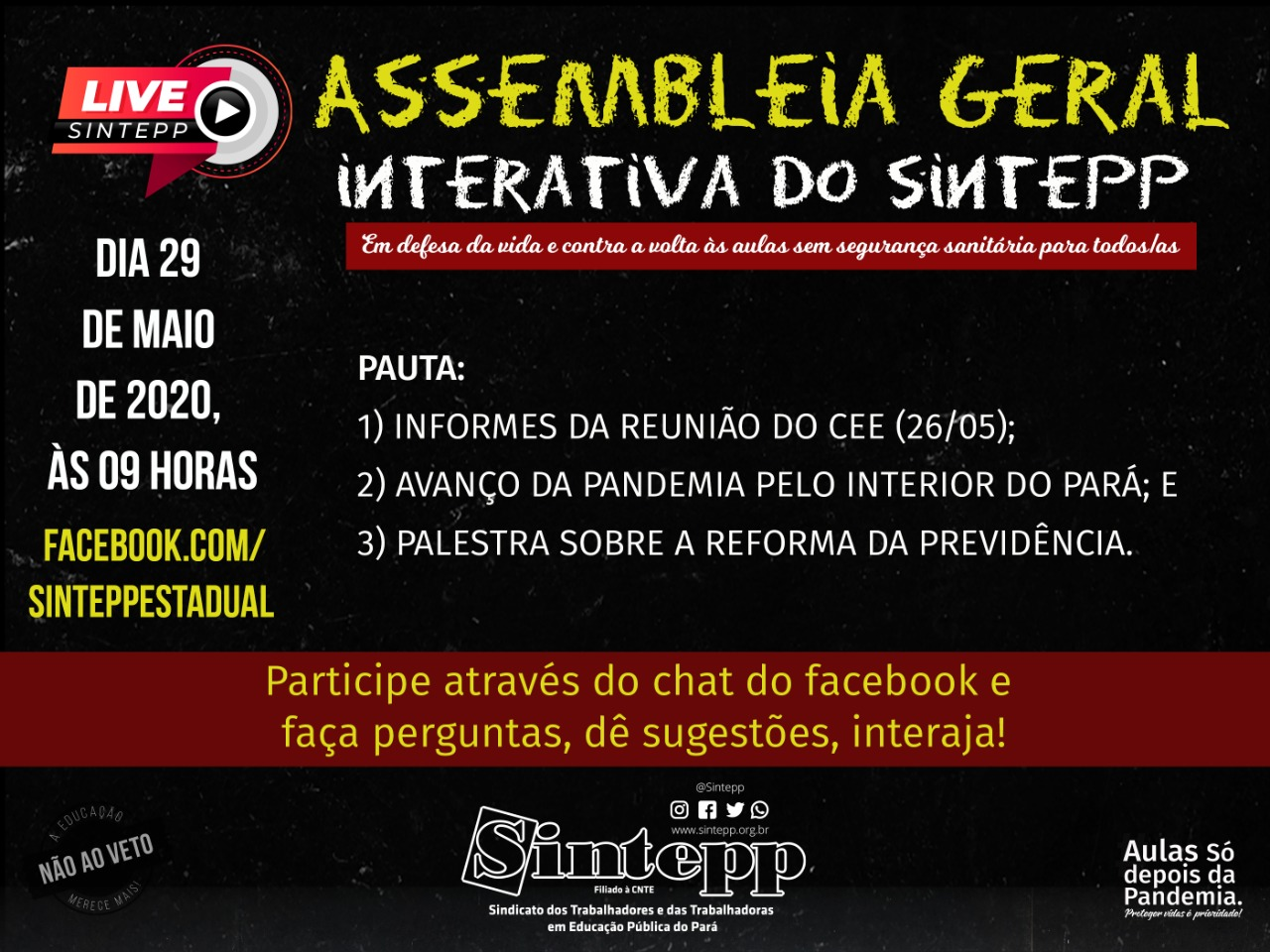 29 de maio – 9h – Assembleia Geral Interativa do SINTEPP