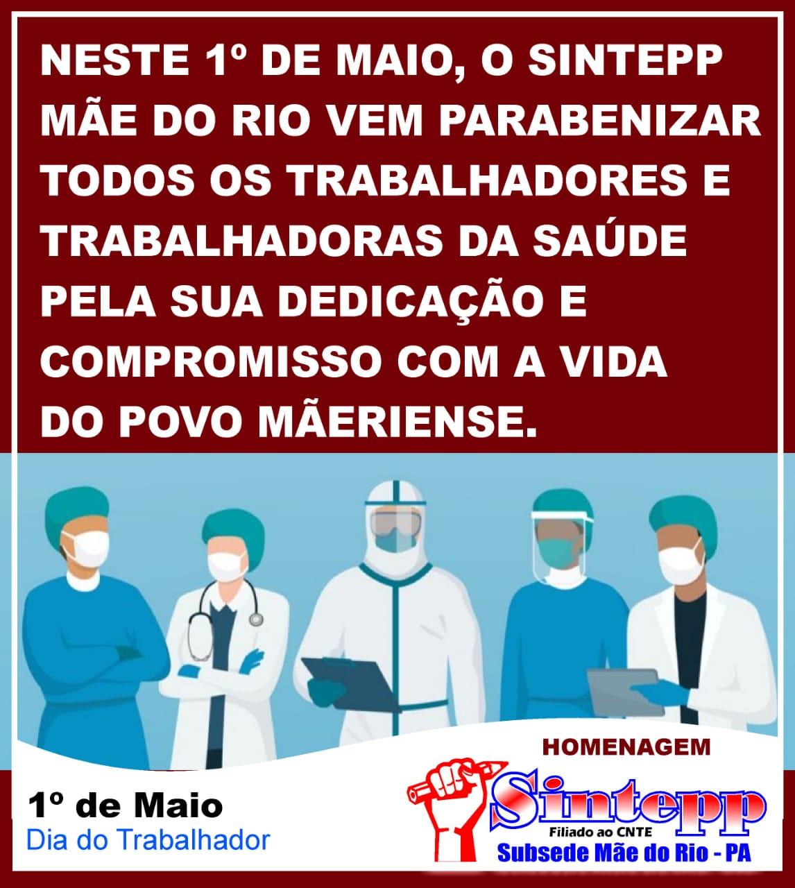 1º de Maio – Homenagem do SINTEPP Mãe do Rio