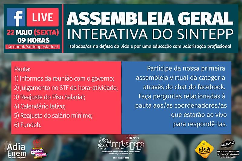 22/05 – 9 horas – Assembleia Geral Interativa do Sintepp