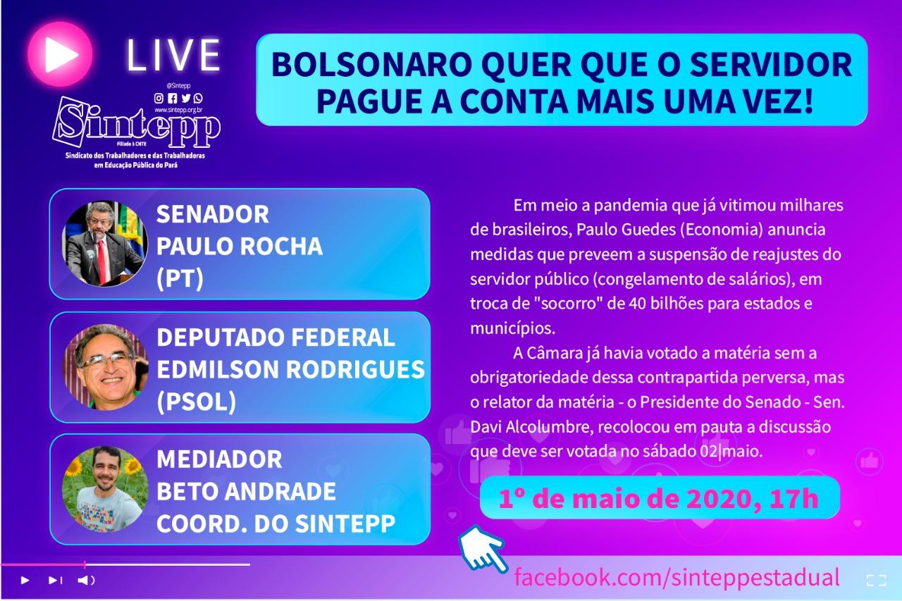 Bolsonaro quer que o servidor pague a conta mais uma vez!