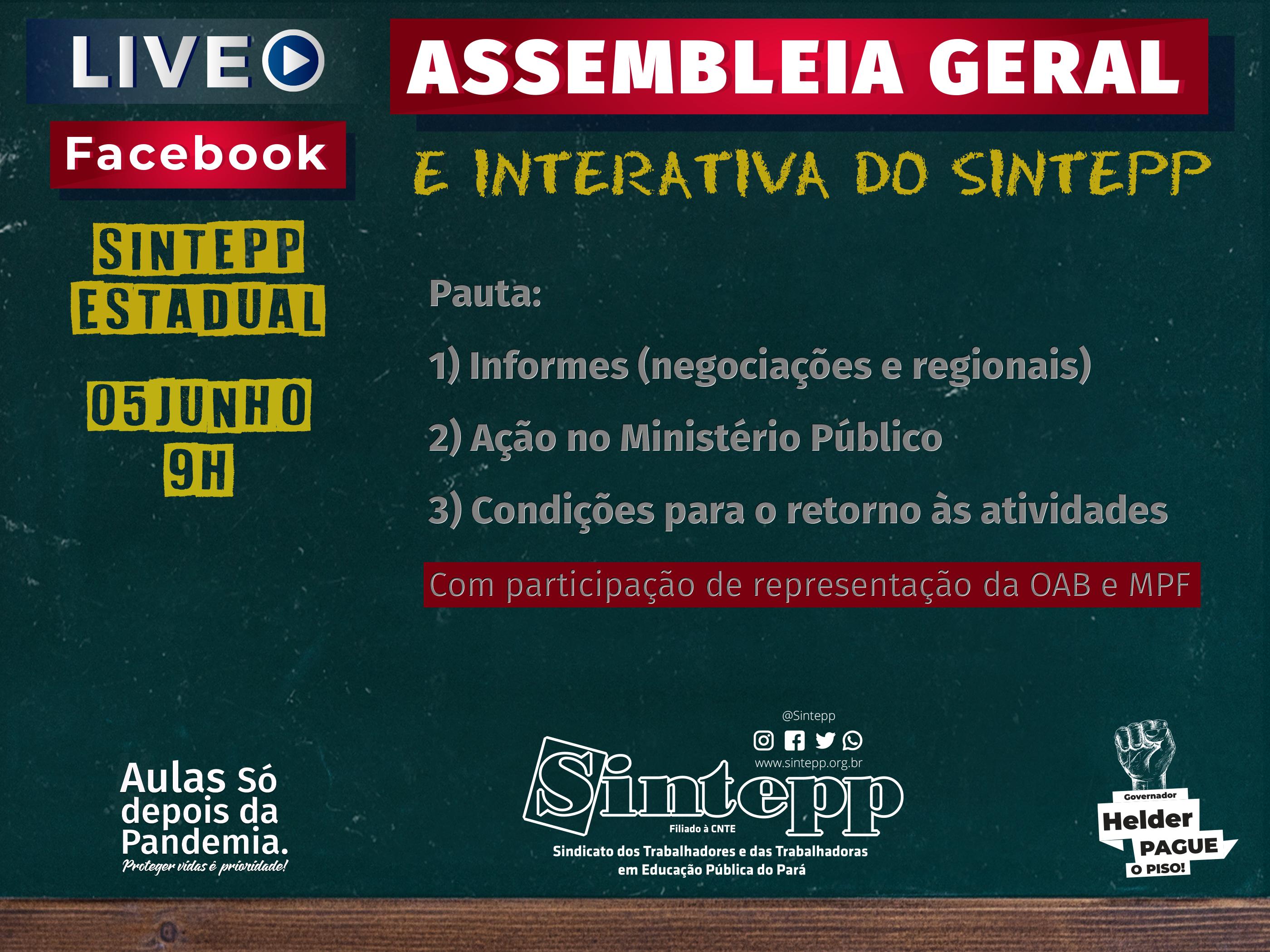 05|06|2020: Assembleia Geral e interativa do Sintepp, 9h