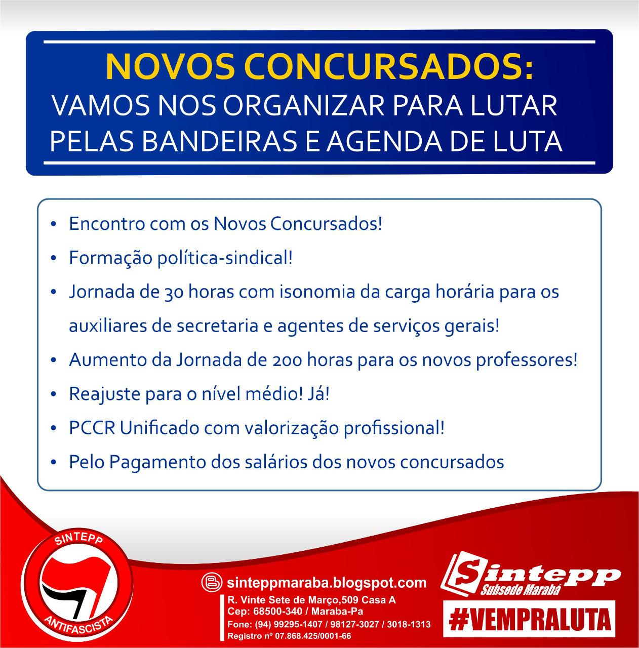 Novos concursados Marabá: É preciso se organizar para lutar pelos direitos