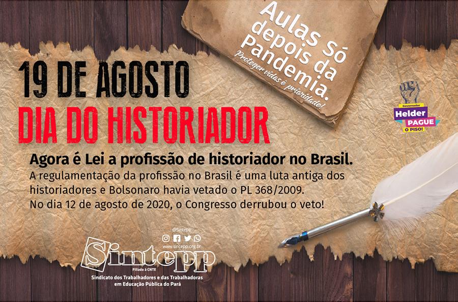 19|AGO – Dia do Historiador
