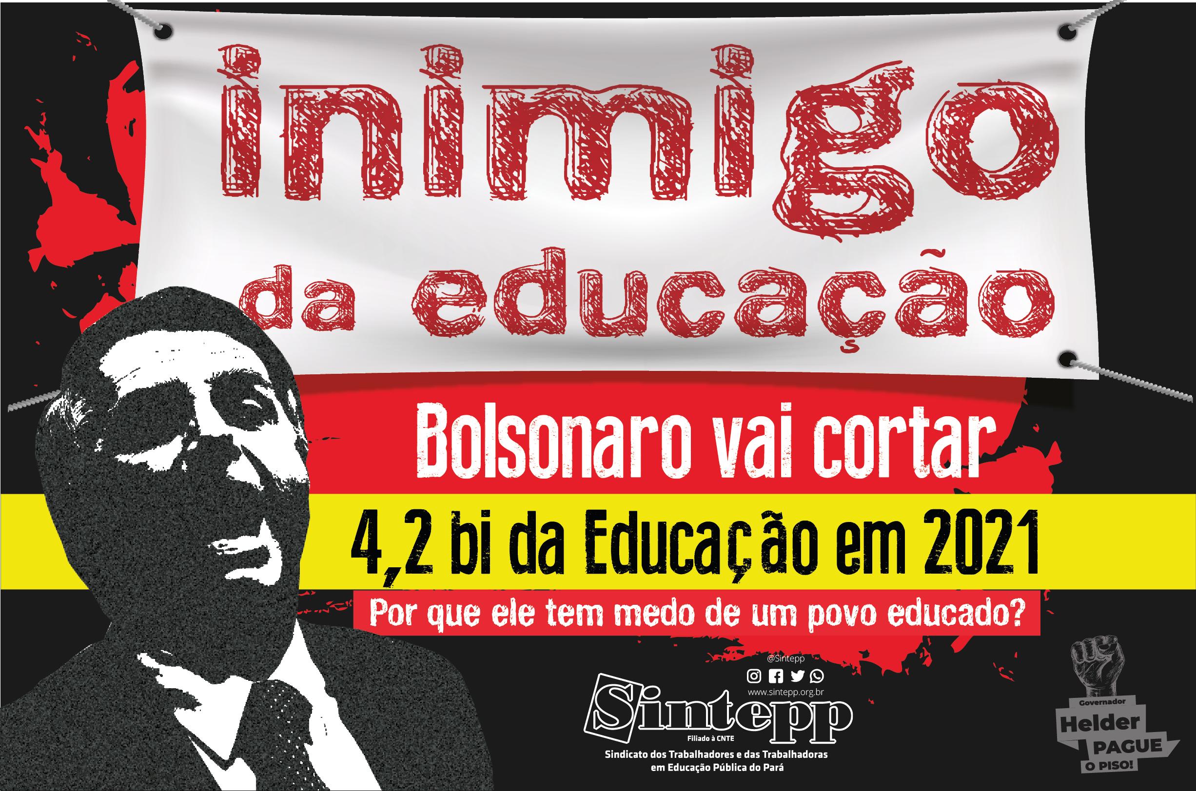 Bolsonaro vai cortar 4,2 da Educação em 2021