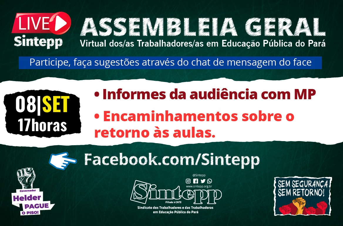 08/SET: Assembleia Geral Interativa do Sintepp, 17h00