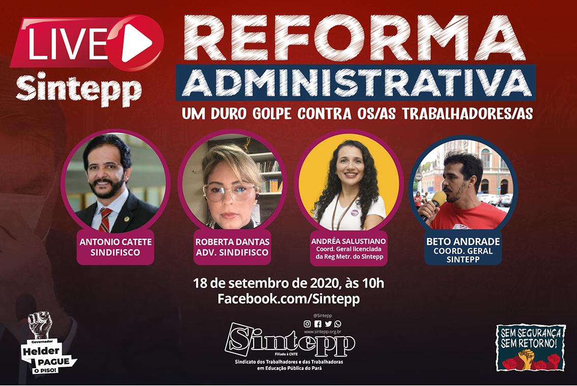 18|SET – Live do Sintepp sobre a Reforma Administrativa de Bolsonaro e Guedes