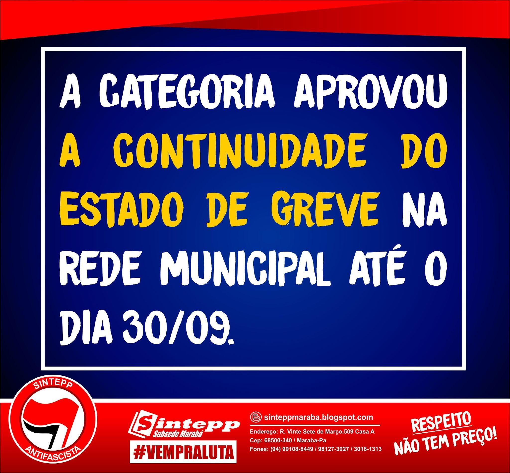 Marabá: categoria aprovou continuidade do Estado de Greve até 30.09