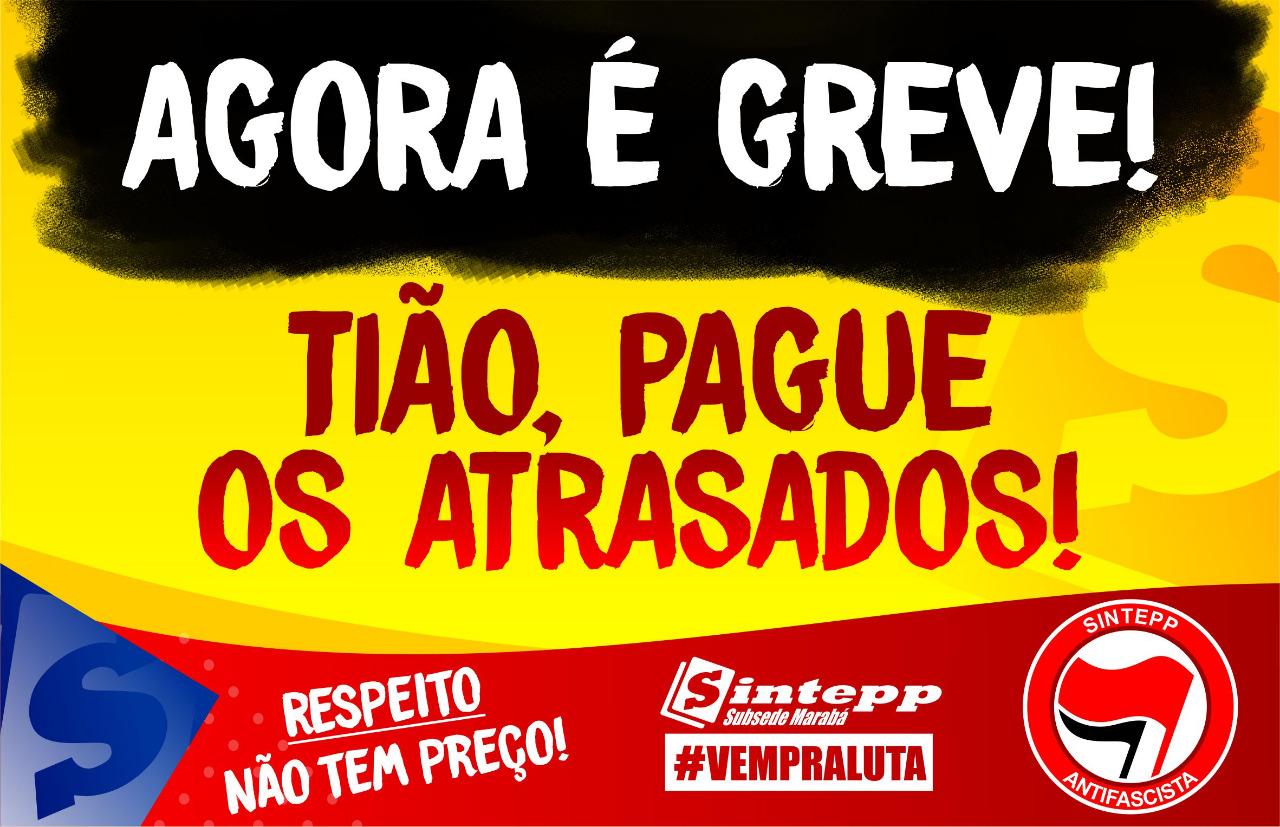 Greve da Educação da rede municipal de Marabá em defesa da vida e por direitos!