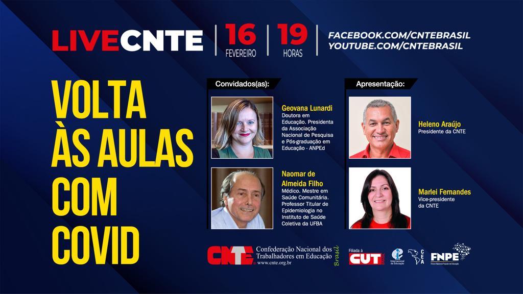 Volta às aulas com Covid é o tema da próxima LIVE da CNTE