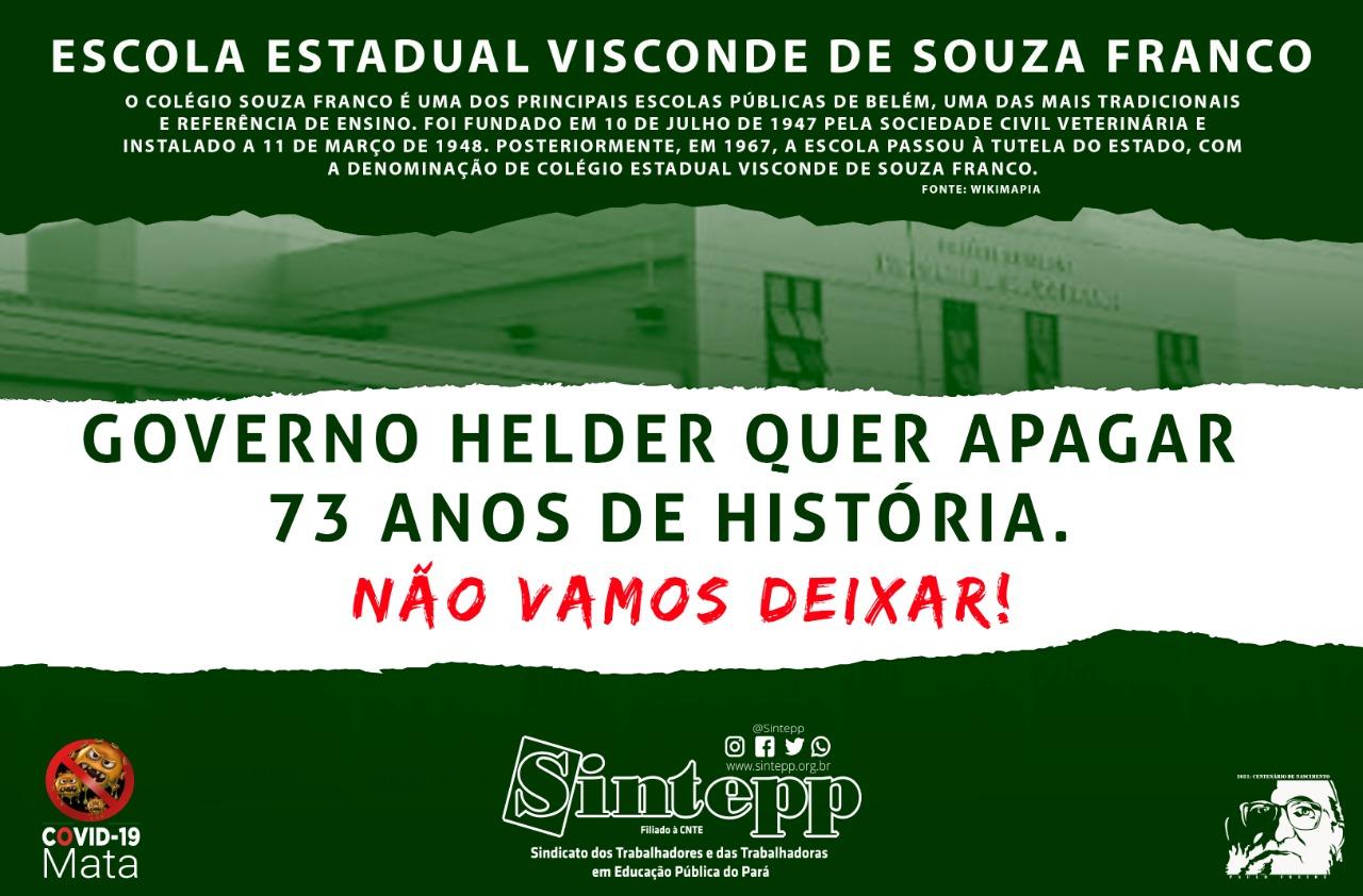 Governo Helder ameaça fechar outra escola! Desta vez é o Colégio Souza Franco
