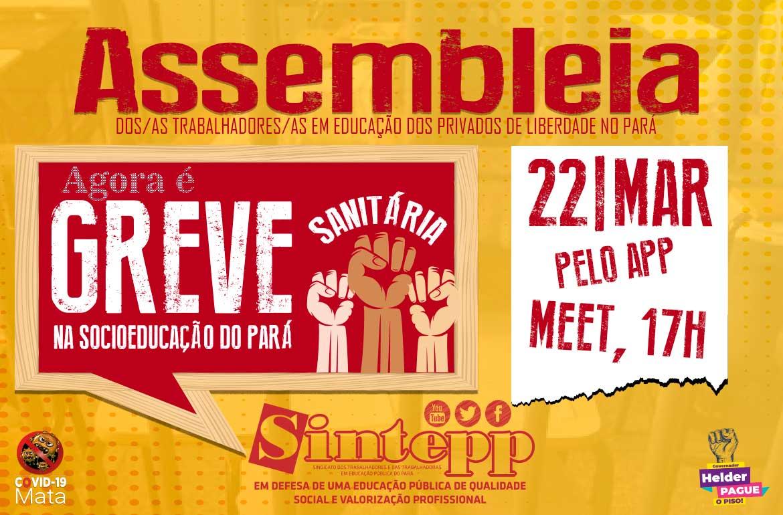 22/03: Assembleia dos/as Trabalhadores/as da SocioEducação no Pará