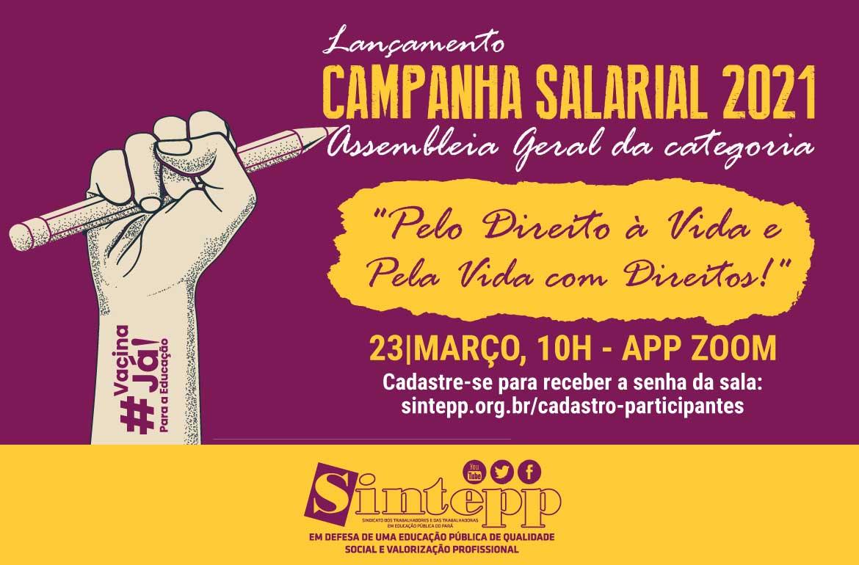 """Campanha Salarial 2021: """"Pelo direito à Vida e pela Vida com Direitos"""""""
