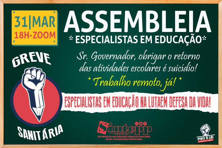31/03 – Assembleia dos/as Especialistas em Educação, 18h