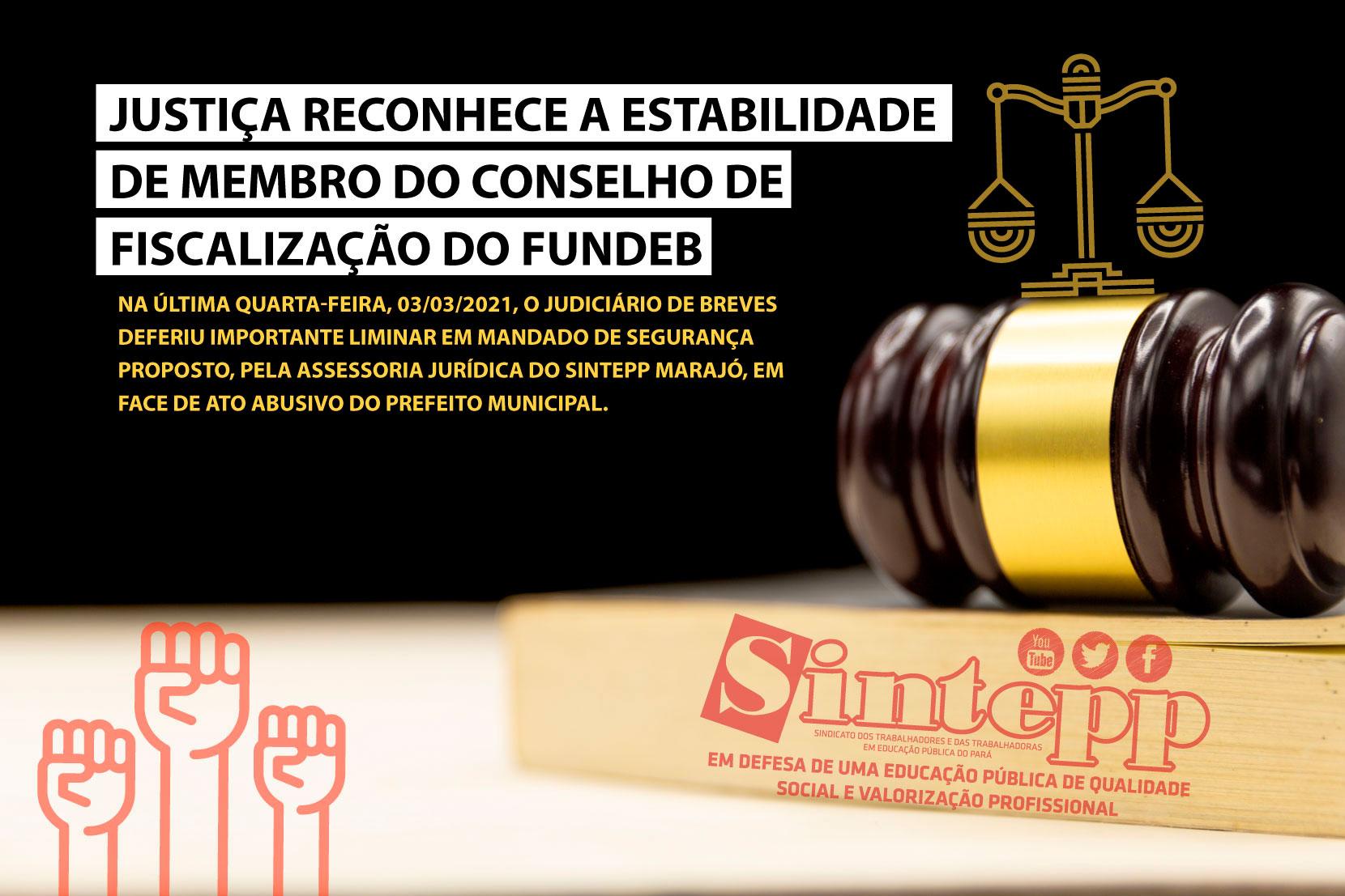 Justiça reconhece a estabilidade de membro do Conselho de Fiscalização do FUNDEB
