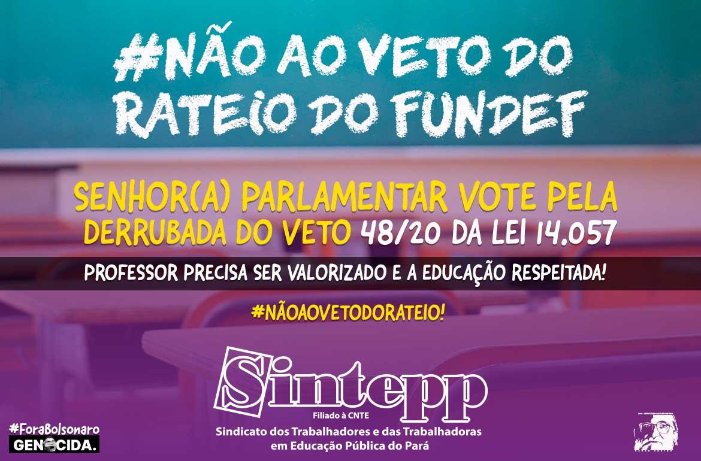 Veto de Bolsonaro ao Projeto de Lei 1581/2020 (valores devidos depois de sentença definitiva na Justiça, no caso os precatórios da educação)