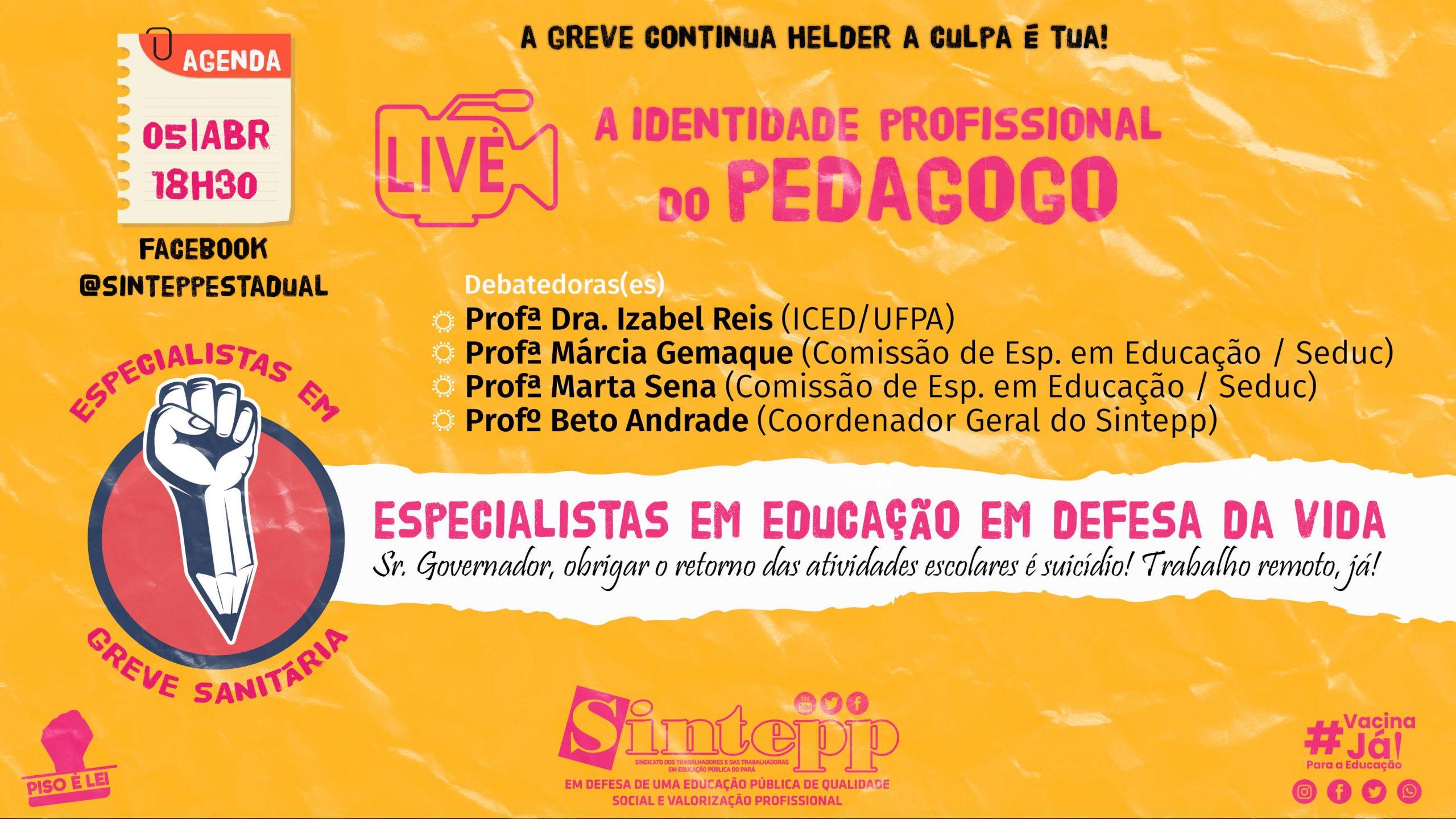 05|ABR – Live dos/as Especialistas em Educação, 18h30 pelo facebook