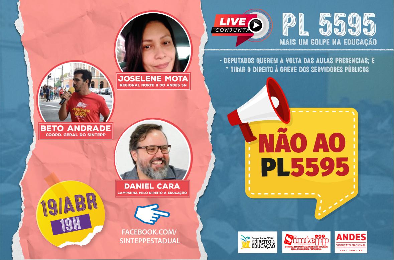 Live debate do PL 5595: mais um golpe contra a educação!