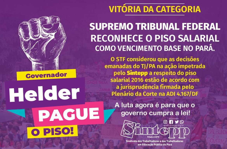 Maioria do STF reconhece piso como vencimento base do Pará
