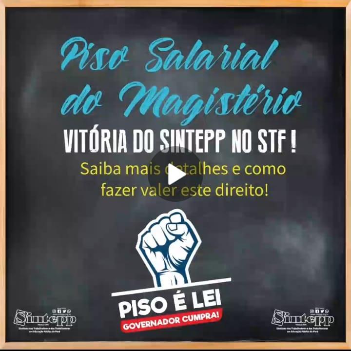 Piso Salarial do Magistério. Vitória do SINTEPP no STF!