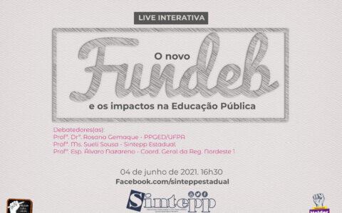 SEX | 04/06 | 16h30- Live sobre os impactos do Fundeb na educação