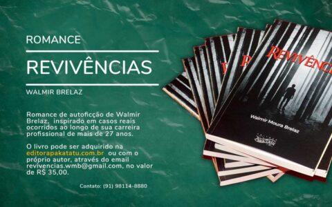 O advogado do Sintepp, Walmir Brelaz, lança o livro REVIVÊNCIAS. Adquira o seu exemplar!