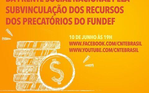 Lançamento da Frente Social pela subvinculação dos recursos dos precatórios do Fundef