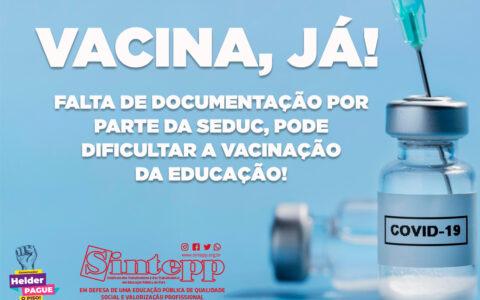 Falta de interesse da Seduc em assegurar a documentação pode prejudicar vacinação!