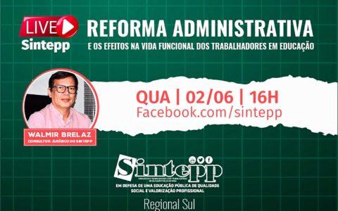 Live sobre a Reforma Administrativa de Bolsonaro. Mais um ataque à classe trabalhadora