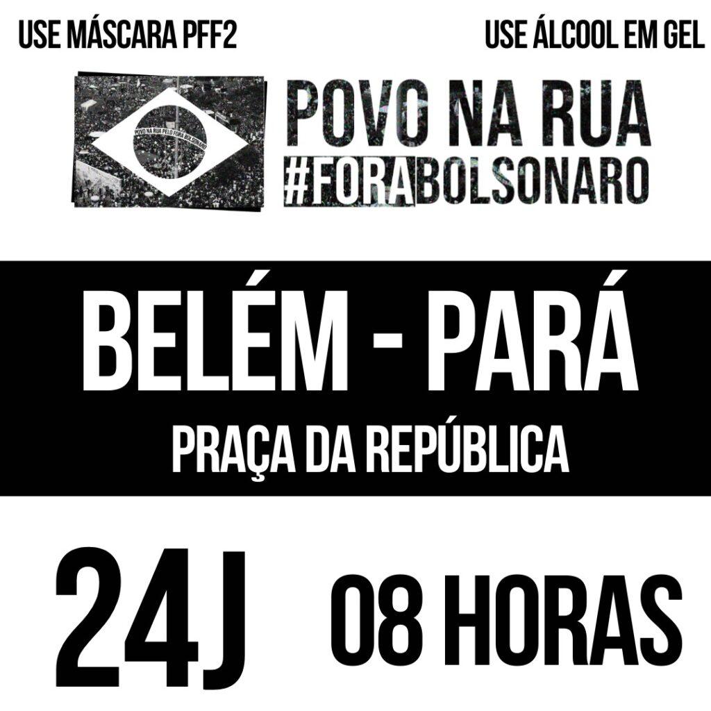 24J – Fora Bolsonaro Genocida em todo o Brasil e no Exterior