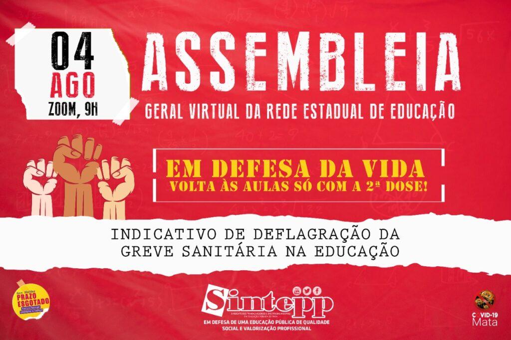 04|08 – Assembleia Geral da rede Estadual