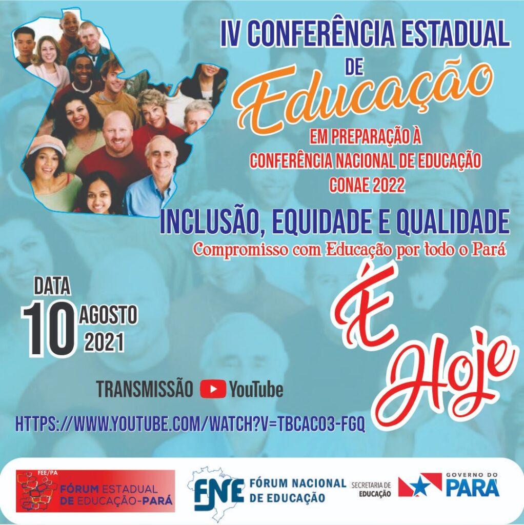 Lançamento da IV Conferência Estadual de Educação em preparação à CONAE 2022