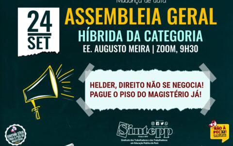 Sex | 24/09 |Assembleia Geral Híbrida do Sintepp, 9h30 – EE. Augusto Meira e Zoom