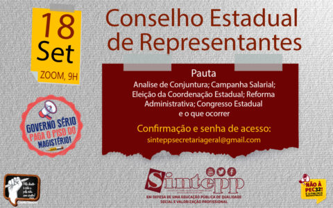 Sáb | 18/09 | 09h – Conselho Estadual de Representantes