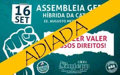 Adiamento da Assembleia Geral Estadual de 16|09