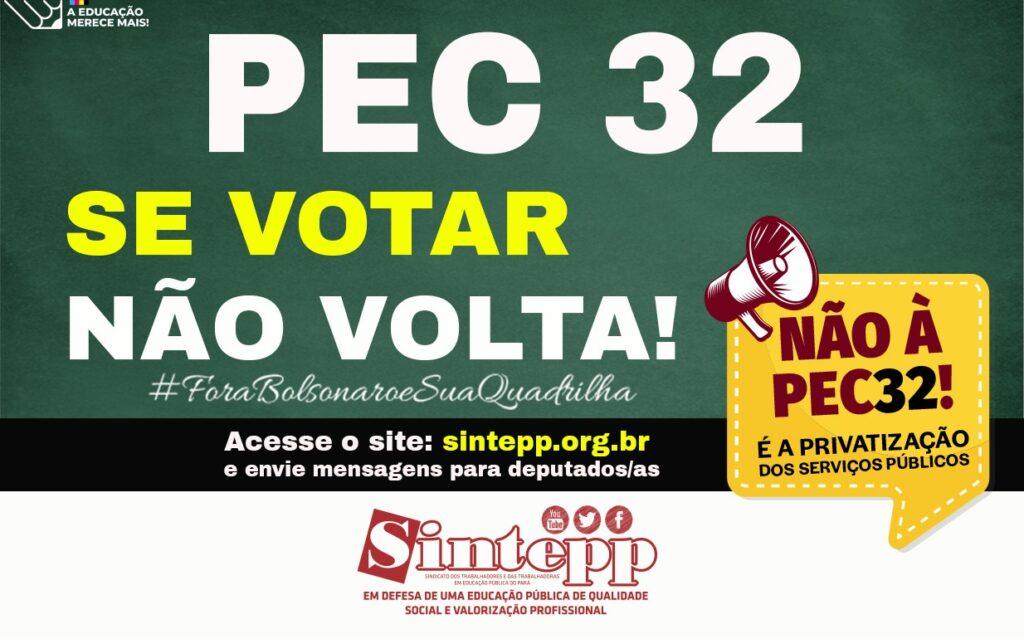 Diga não à Reforma Administrativa (PEC 32) que quer acabar com os serviços públicos