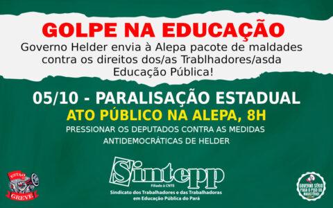 Sintepp antecipa Paralisação Estadual para 05|10