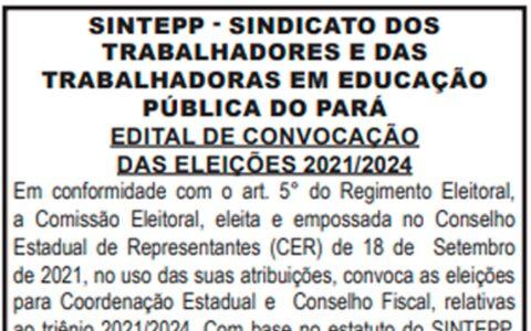 Edital de Convocação das Eleições SINTEPP – 2021/2024